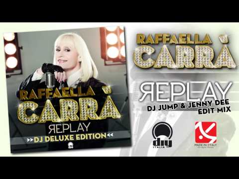 Raffaella Carrà - Replay (DJ Jump & Jenny Dee edit mix) [Official]
