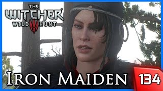 Witcher 3 ► The Iron Maiden, She who will Sleep With Whoever Defeats her #134 [PC]