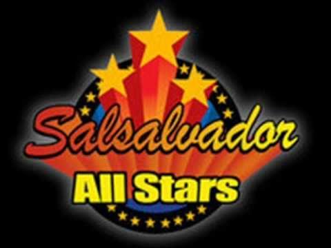Salsalvador All stars    - Yo no naci para amar