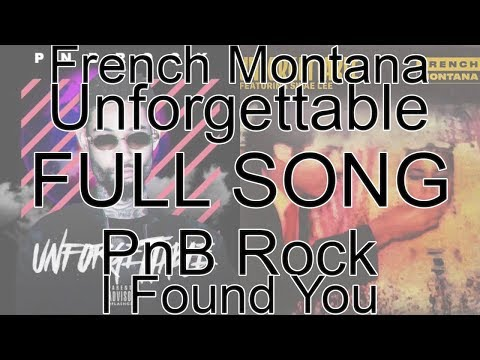PnB Rock, French Montana - Unforgettable (Full Song Remix) ft. Swae Lee