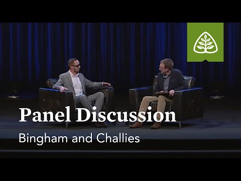 Bingham and Challies: Panel Discussion