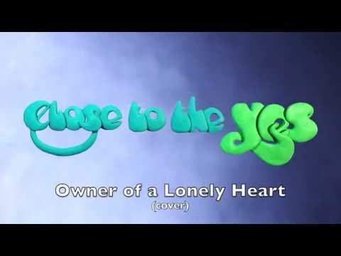 Owner of a Lonely Heart (live cover) - Close to the Yes
