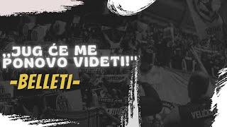 BELLETI SRBIJA - JUG ĆE ME PONOVO VIDETI