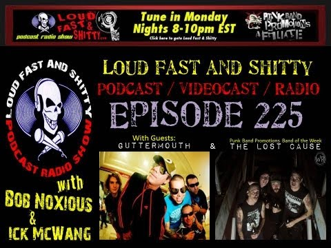 Loud Fast & Shitty Episode 225: June 10, 2013