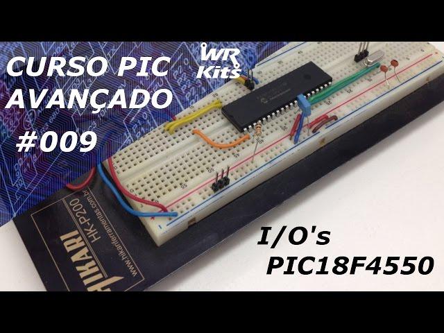 HARDWARE DAS IO's DO PIC18F4550 | Curso de PIC Avançado #009