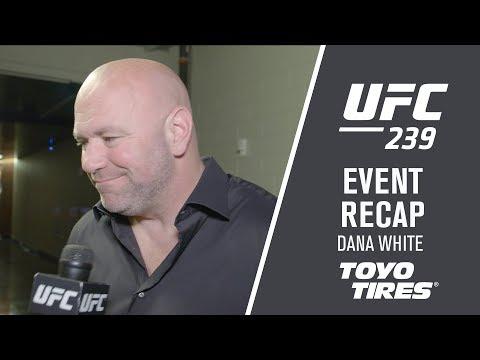 UFC 239: Dana White Recap