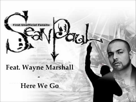 Wayne Marshall Ft. Sean Paul - Here We Go [2011]