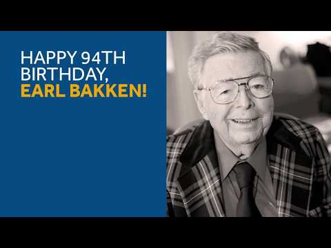 Happy Birthday, Earl Bakken!