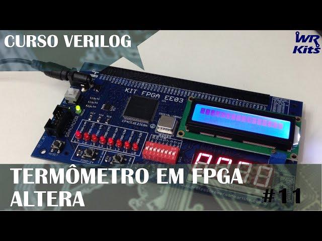 TERMÔMETRO EM FPGA ALTERA | Curso de Verilog #11