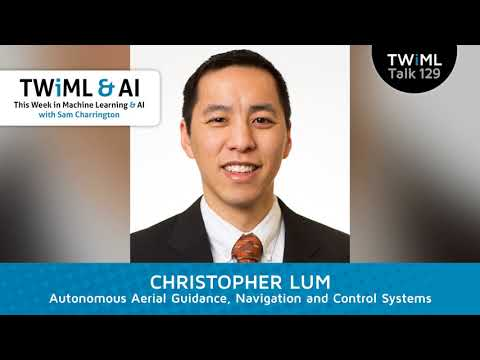 Christopher Lum Interview - Autonomous Aerial Guidance, Navigation and Control Systems