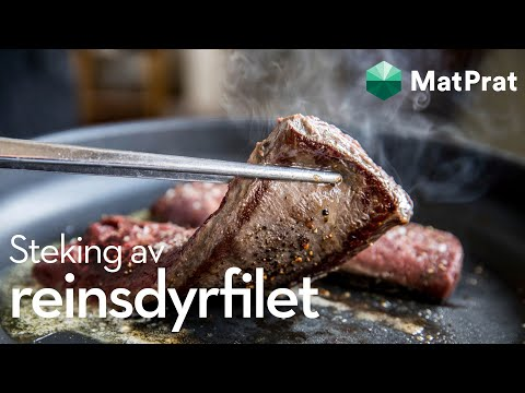 Steke reinsdyrfilet | MatPrat