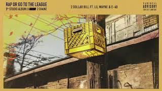 2 Chainz - 2 Dollar Bill feat. Lil Wayne & E-40 (Official Audio)