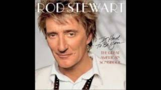 You Send Me -- Rod Stewart