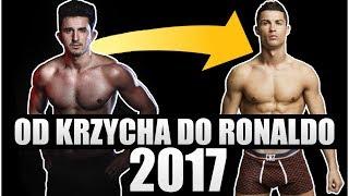OD KRZYCHA DO RONALDO 2017!