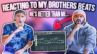 Reacting To My BROTHERS Beats!!! (HES BETTER THAN ME...)   Sharpe