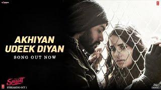 Ankhiyan Udeek Diyan – Master Saleem (Shiddat) Video HD