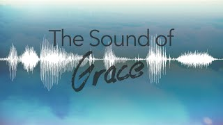 The Sound of Wringing Out a Towel | Sound of Grace - Part 3 | Alive Church Tucson
