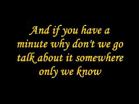 Glee - Somewhere Only We Know (Lyrics)