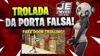 Trolada da Porta Falsa - NEW *FAKE DOOR* TROLL! - Fortnite Funny Fails WTF Moments! Reaction React