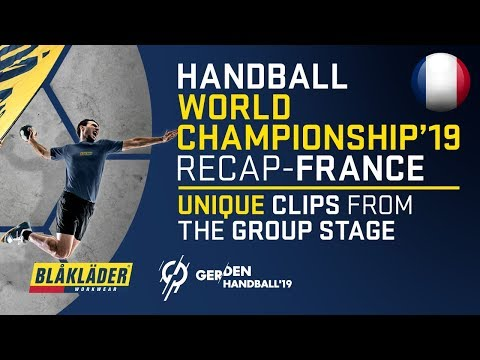 Handball World Championship 19 | France | Highlights From The Group Stage