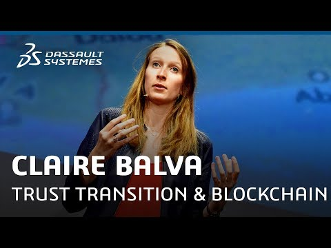 Claire Balva - Replace the Trust Transition with the Blockchain - Meet-Up - Dassault Systèmes