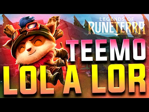 TEEMO   De League of Legends a Legends of Runeterra (De LOL a LOR)