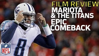 How Marcus Mariota & the Titans Executed their Comeback vs. the Chiefs | Film Review | NFL Network
