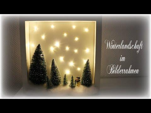 Winterdeko im Rahmen * DIY * Winter Wonderland