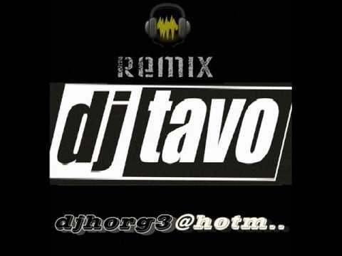 DJ TAVO MIX 2011-2012-LO MÀS NUEVO REGGAETON-Exclusivo (3) Besame