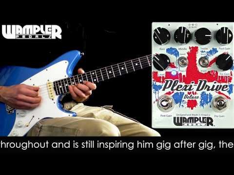 Wampler Plexi-Drive Deluxe Overdrive