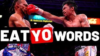 How MANNY PACQUIAO made KEITH THURMAN EAT HIS WORDS!