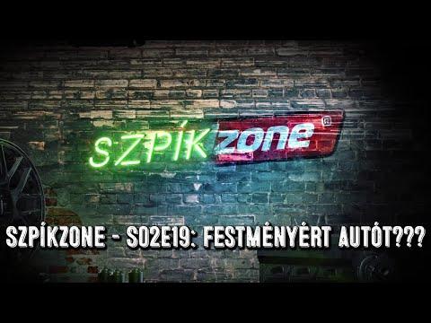 SzpíkZone – S02EP19: Festményért autót???