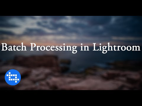Batch Processing in Adobe Lightroom