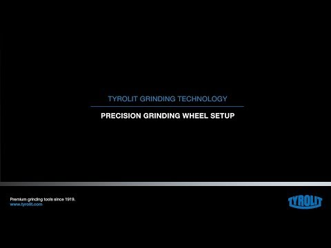 Tyrolit Grinding Technology: Identification of precision grinding wheel – Mounting and safety