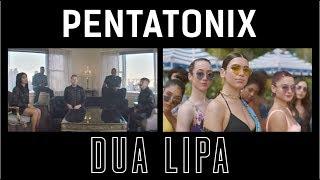 New Rules - Pentatonix & Dua Lipa (side by side)