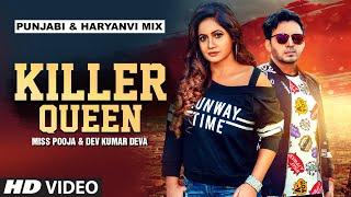 Killer Queen – Miss Pooja – Dev Kumar Deva Video HD