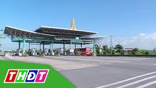 Bộ GTVT không đồng ý xả trạm BOT dịp Tết | THDT