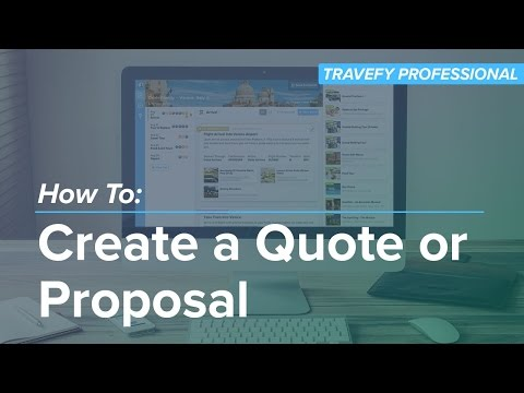 How To: Creating a Quote or Proposal
