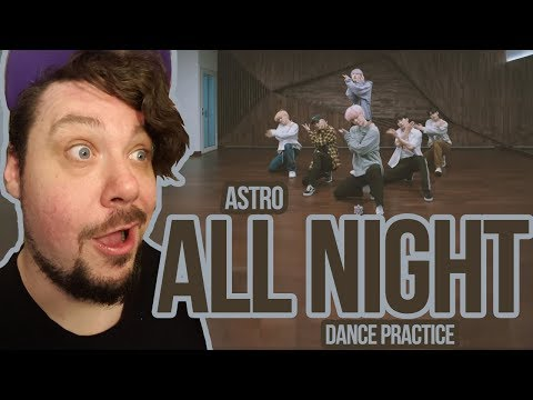 Mikey Reacts to ASTRO 아스트로 - All Night(전화해) DANCE PRACTICE