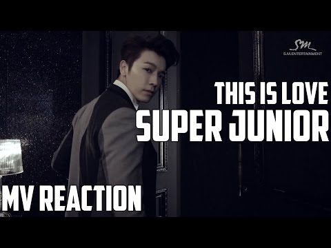 Super Junior(슈퍼주니어) - This Is Love | MV Reaction