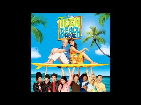 Baixar Teen Beach Movie - Surf's Up (Audio)