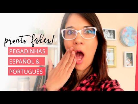 5 Pegadinhas (Trampas) de Português & Español | Pronto, Falei!