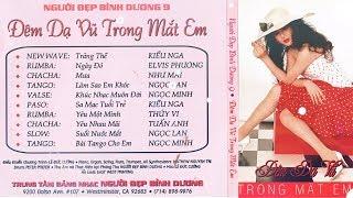 ALBUM ĐÊM DẠ VŨ TRONG MẮT EM   NHẠC TRẺ HẢI NGOẠI THẬP NIÊN 90 - 2000 TIẾNG HÁT DANH CA NỔI TIẾNG