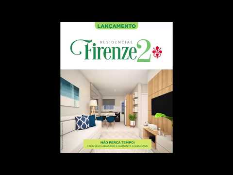 Conheça o Residencial Firenze 2