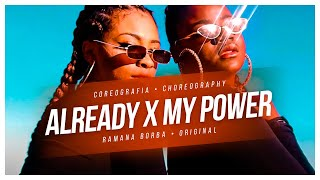BEYONCE- ALREADY X MY POWER (CHOREOGRAPHY/ COREOGRAFIA)/ Ramana Borba