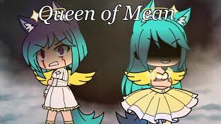 Queen of Mean// Halley's Past// Part 1// Gachalife// GLMV