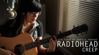 Radiohead - Creep (Cover by Daniela Andrade)