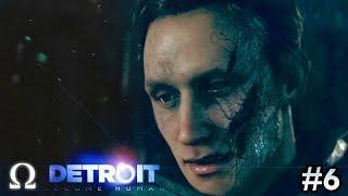 SUPER CREEPY ANDROID ENCOUNTER! | #6 Detroit: Become Human Episode 6 Gameplay Walkthrough