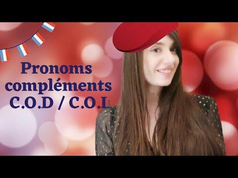 Les pronoms compléments : C.O.D / C.O.I