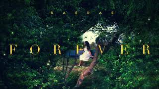 RAE RAE - Forever [Official Audio]